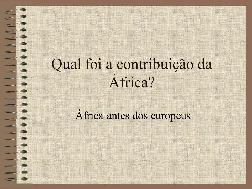 Qual foi a contribuição da África