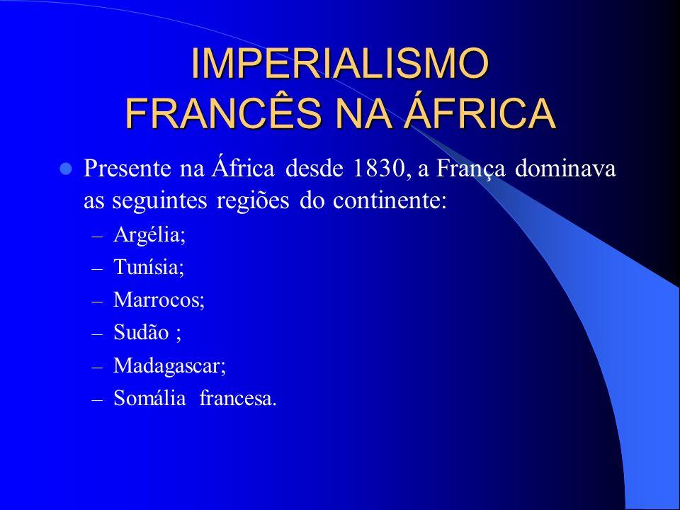 IMPERIALISMO FRANCÊS NA ÁFRICA