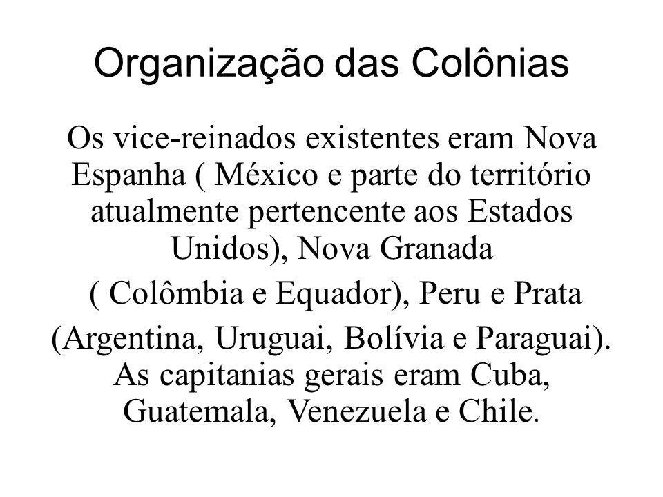 Organização das Colônias