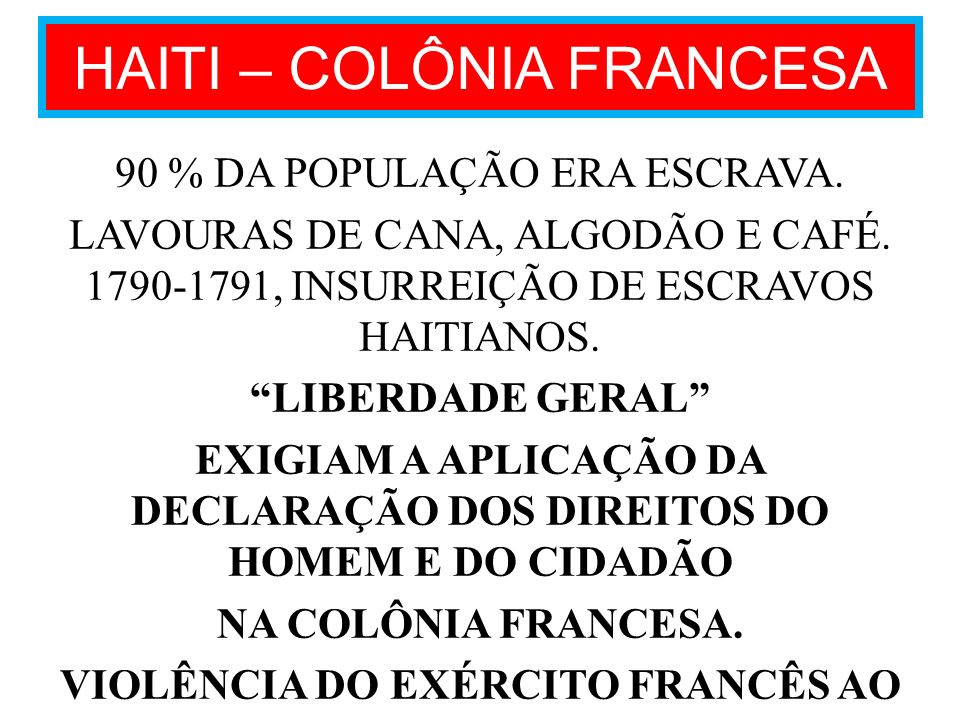 HAITI – COLÔNIA FRANCESA