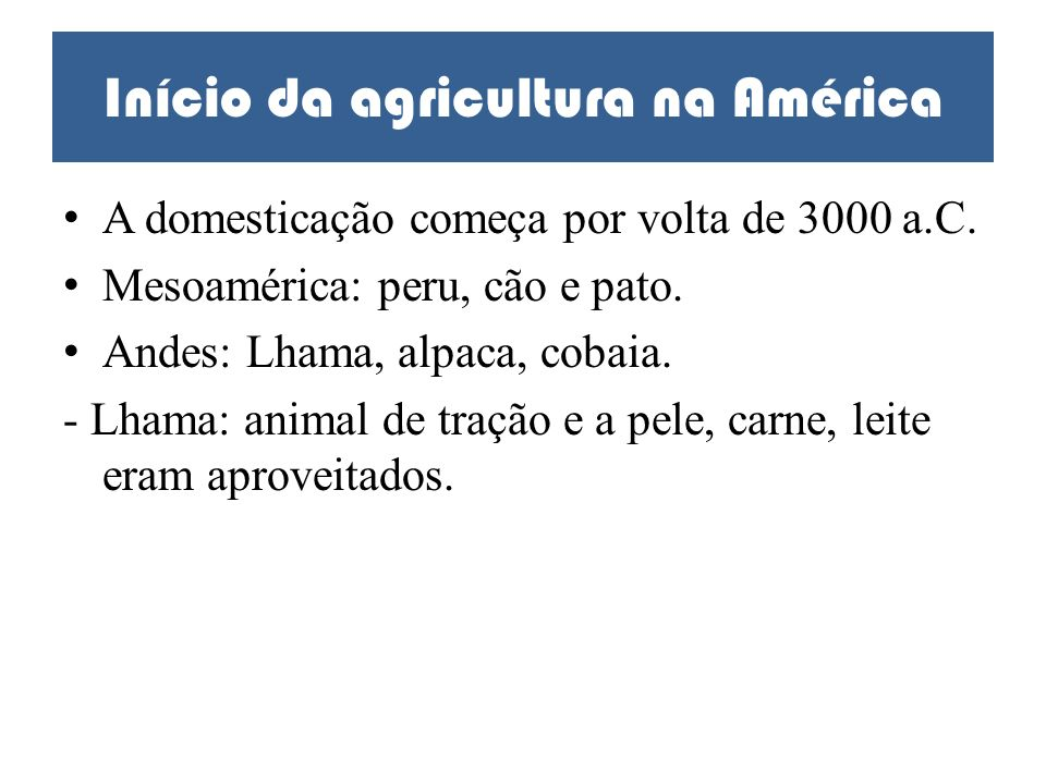 Início da agricultura na América