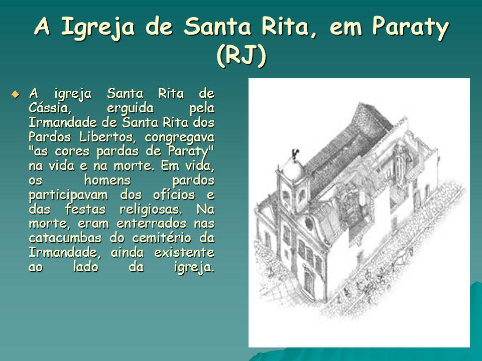 A Igreja de Santa Rita, em Paraty (RJ)
