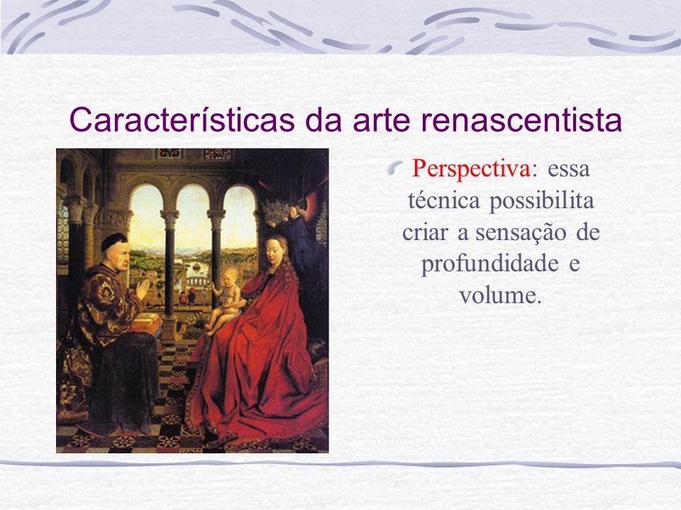 Características da arte renascentista