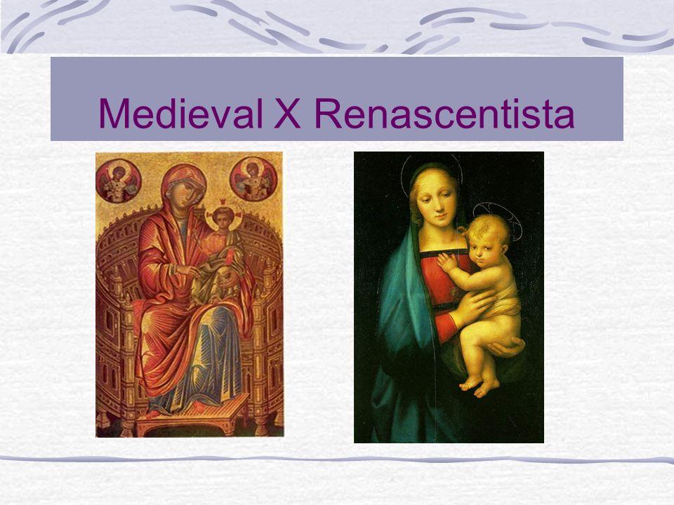 Medieval X Renascentista