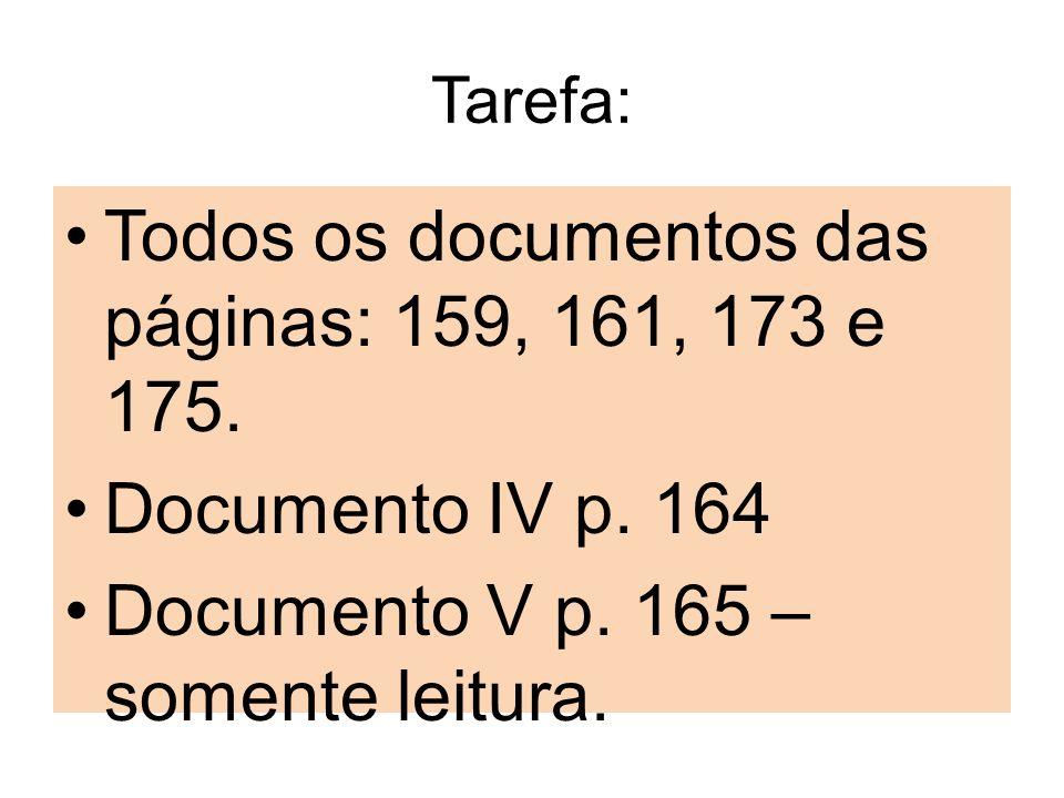 Todos os documentos das páginas: 159, 161, 173 e 175.