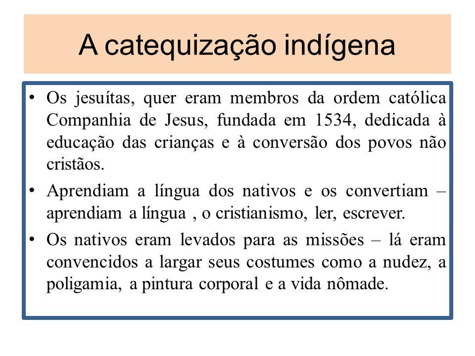 A catequização indígena