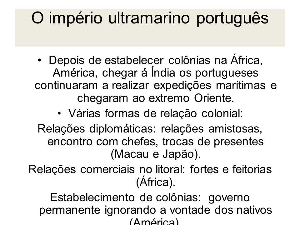 O império ultramarino português