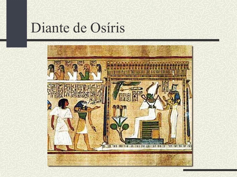 Diante de Osíris