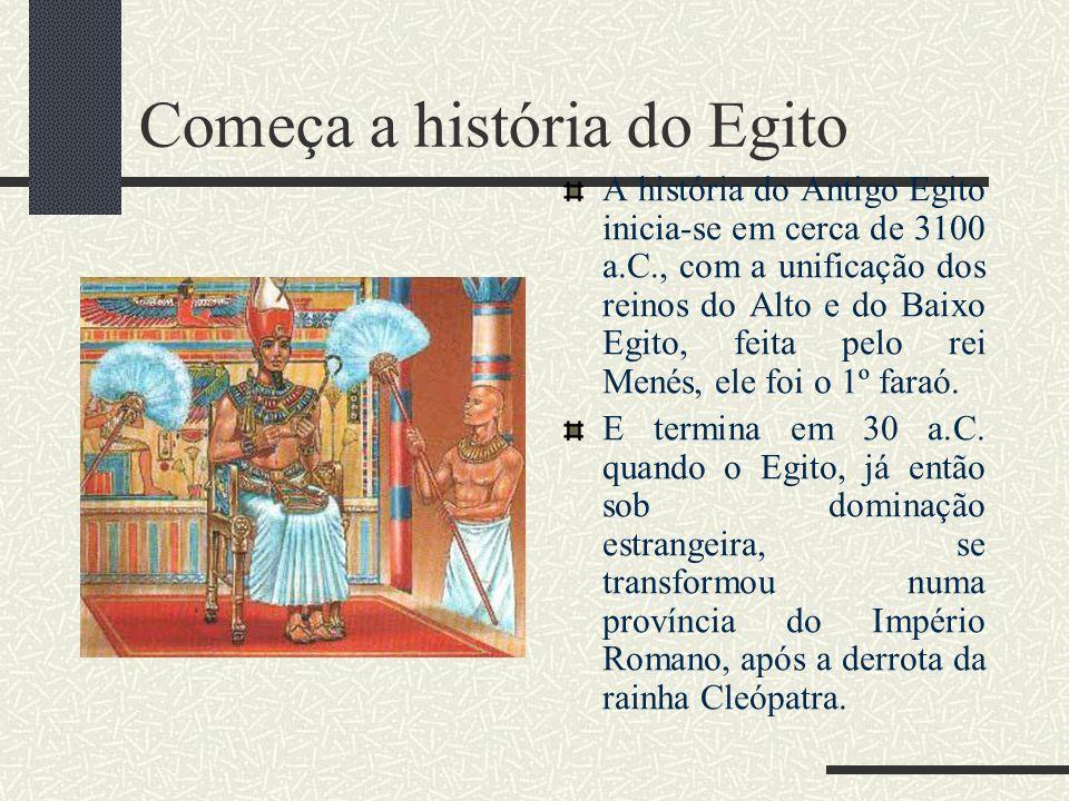 Começa a história do Egito