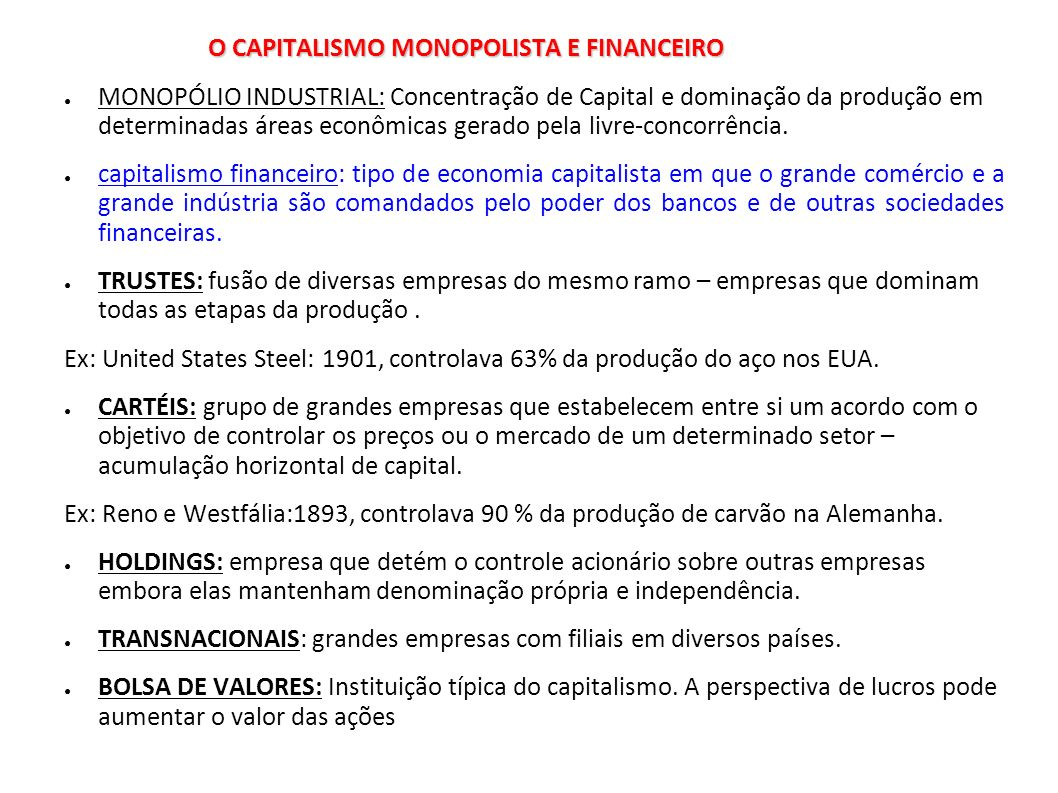 O CAPITALISMO MONOPOLISTA E FINANCEIRO