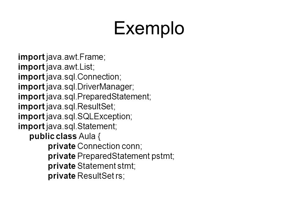 Exemplo import java.awt.Frame; import java.awt.List;