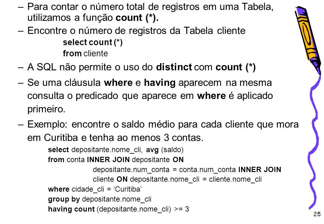 Encontre o número de registros da Tabela cliente