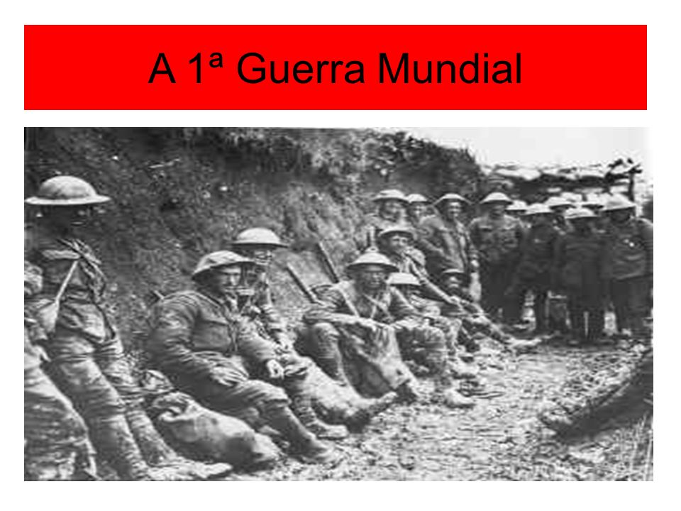 A 1ª Guerra Mundial