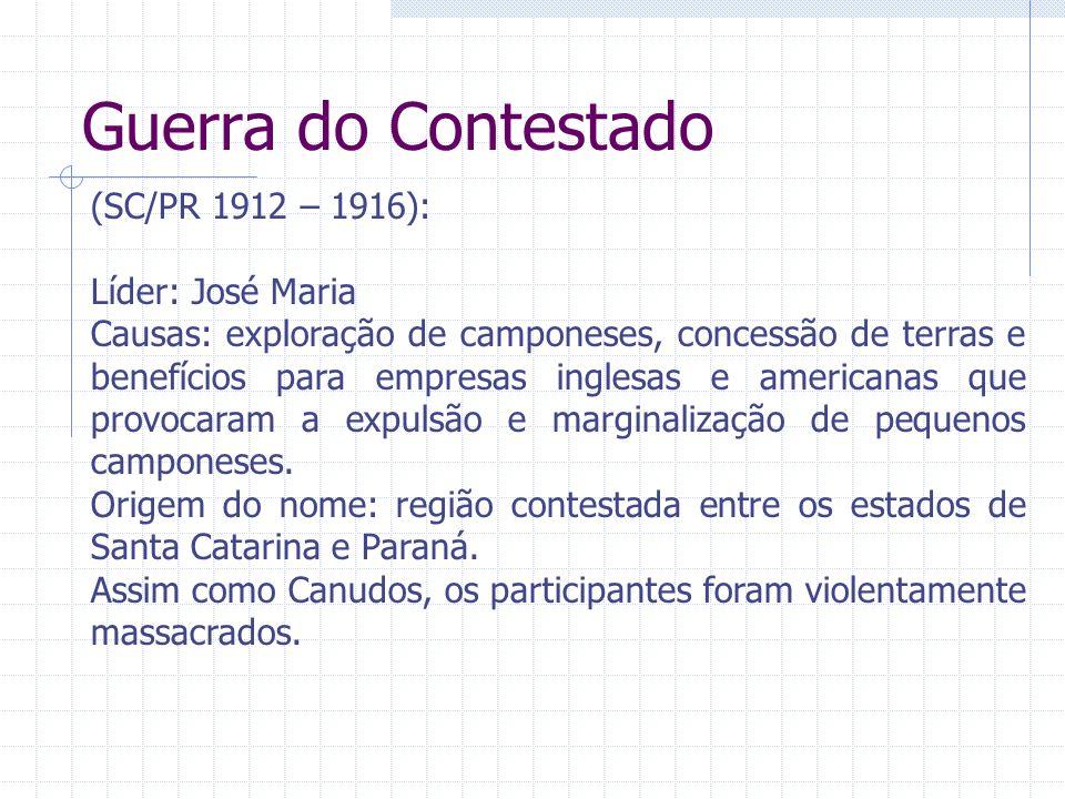 Guerra do Contestado (SC/PR 1912 – 1916): Líder: José Maria