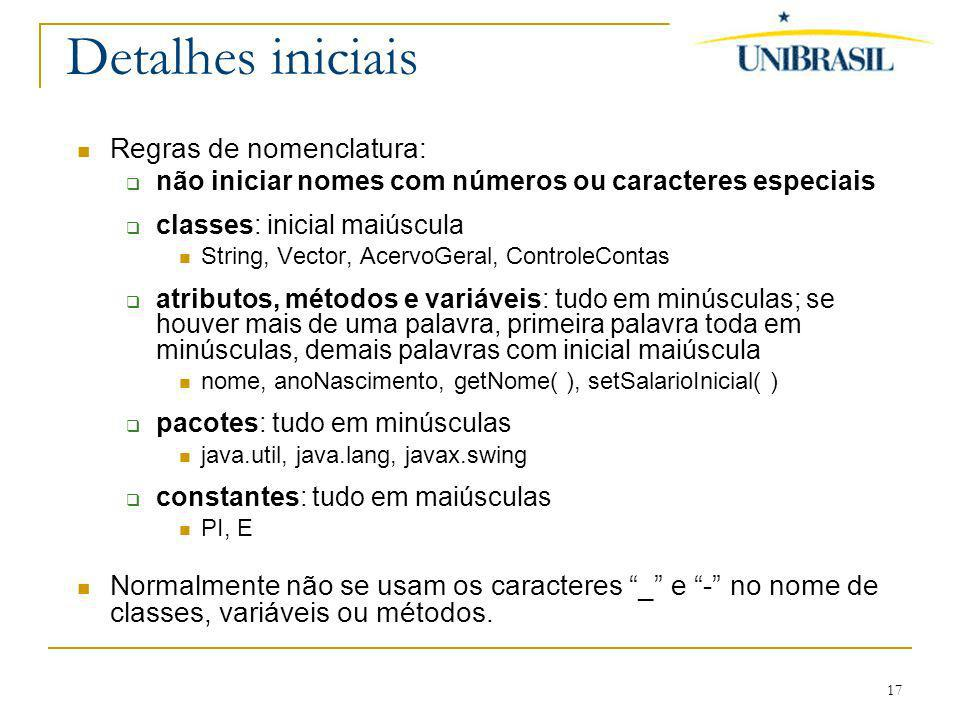 Detalhes iniciais Regras de nomenclatura: