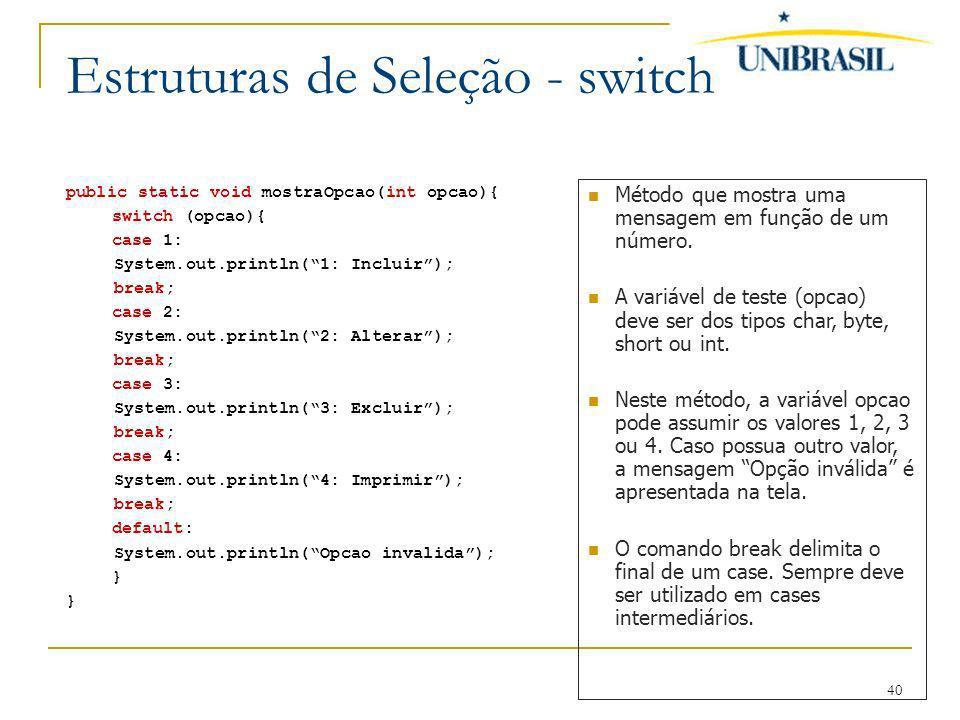 Estruturas de Seleção - switch