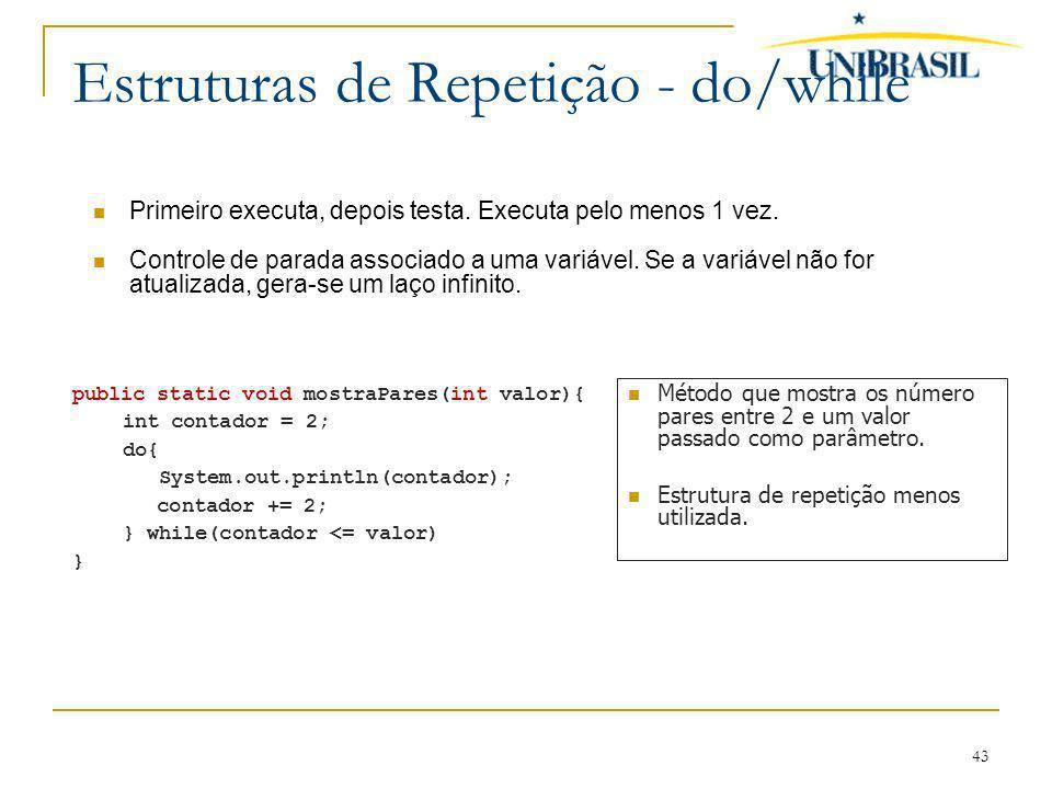 Estruturas de Repetição - do/while