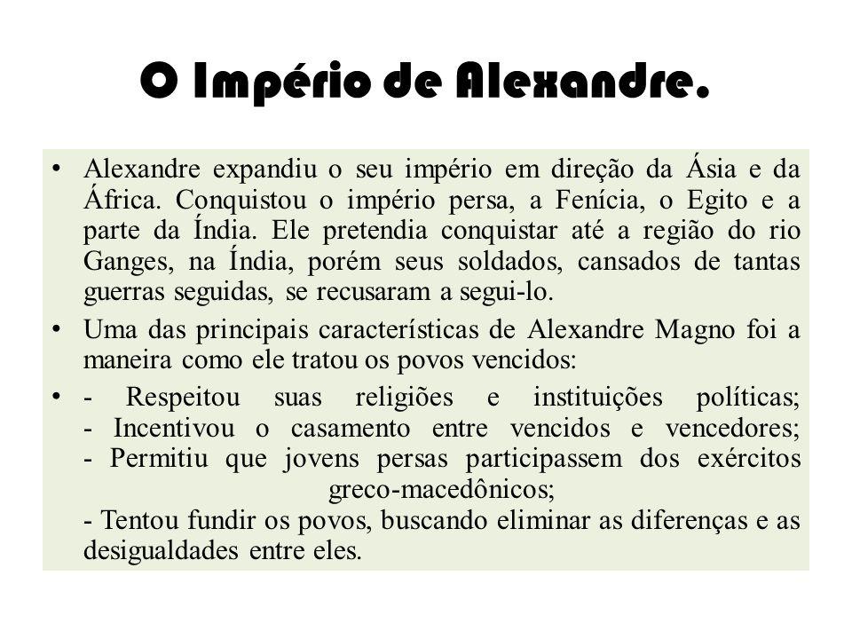 O Império de Alexandre.