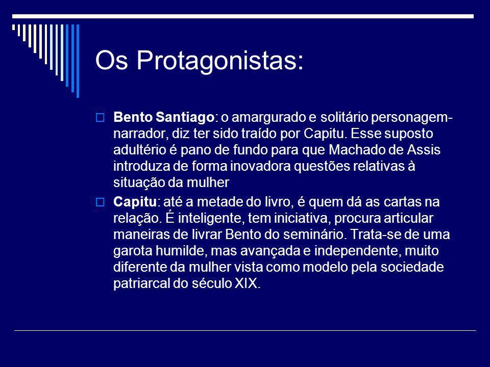 Os Protagonistas: