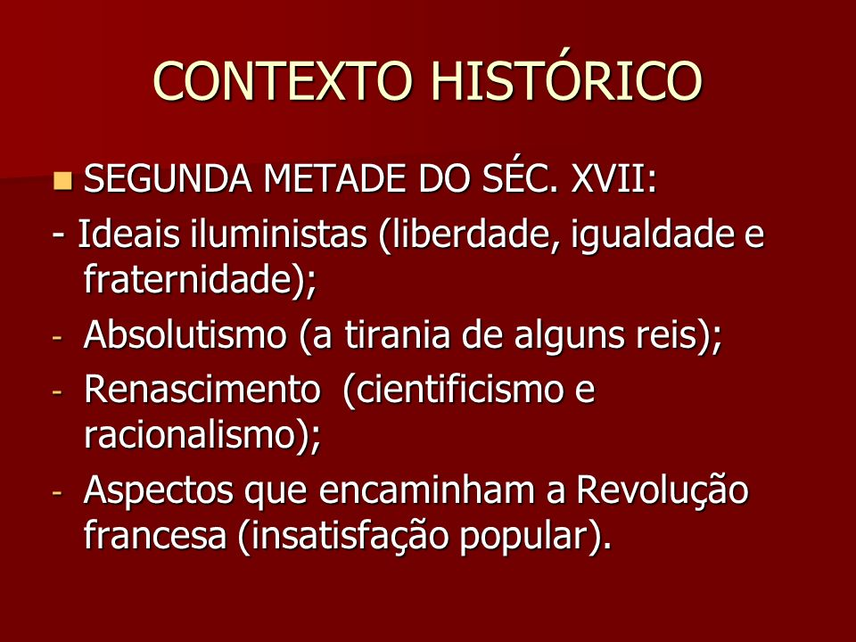 CONTEXTO HISTÓRICO SEGUNDA METADE DO SÉC. XVII:
