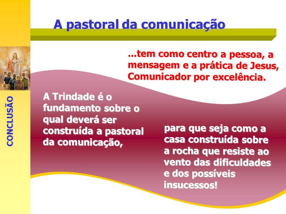 A pastoral da comunicação