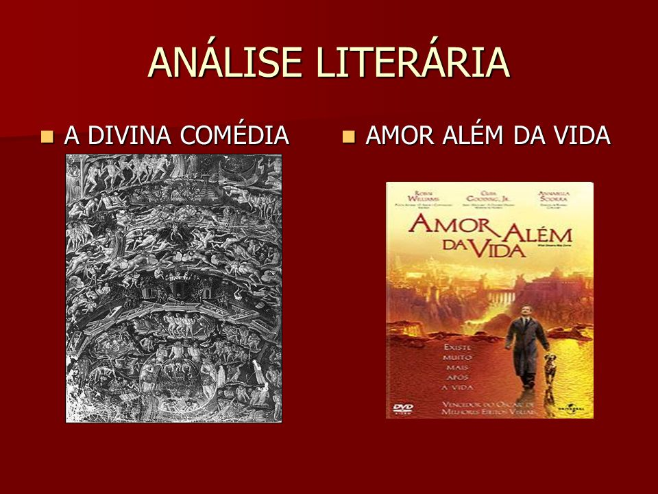ANÁLISE LITERÁRIA A DIVINA COMÉDIA AMOR ALÉM DA VIDA