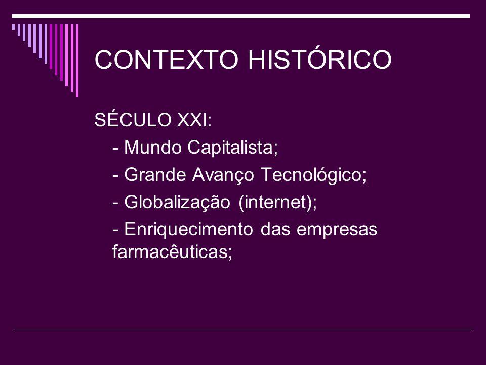 CONTEXTO HISTÓRICO SÉCULO XXI: - Mundo Capitalista;
