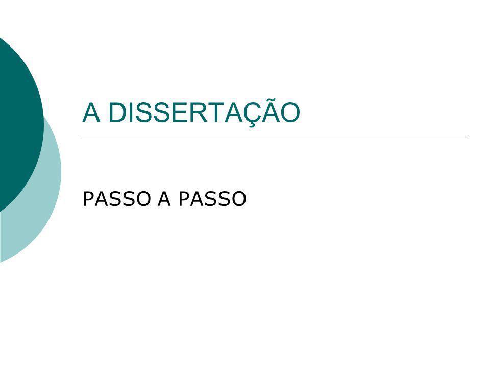 A DISSERTAÇÃO PASSO A PASSO
