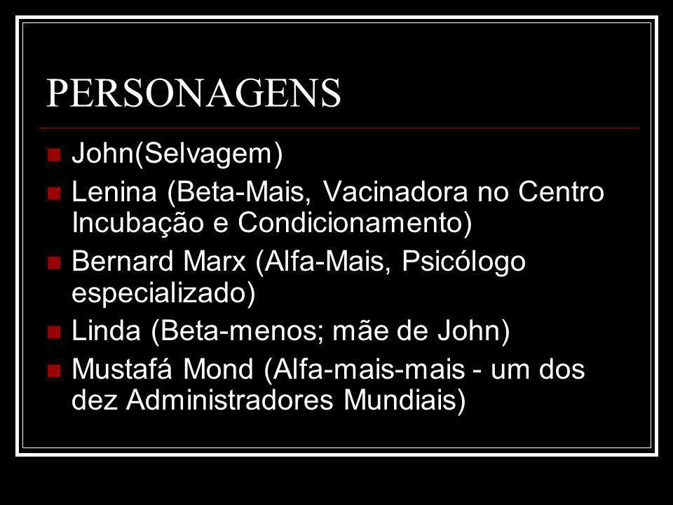 PERSONAGENS John(Selvagem)