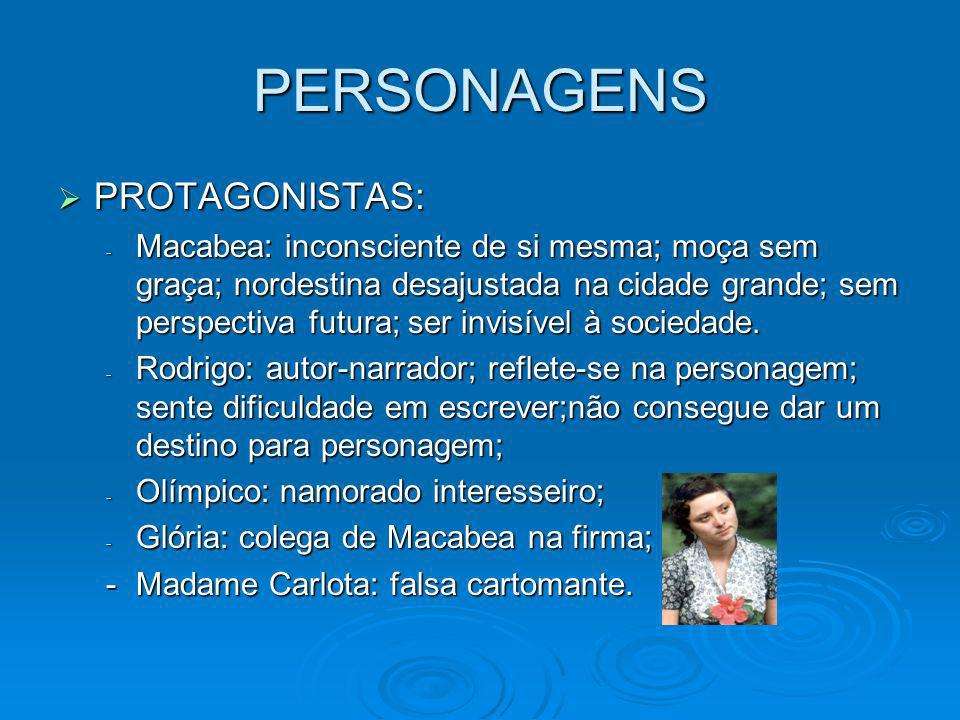 PERSONAGENS PROTAGONISTAS: