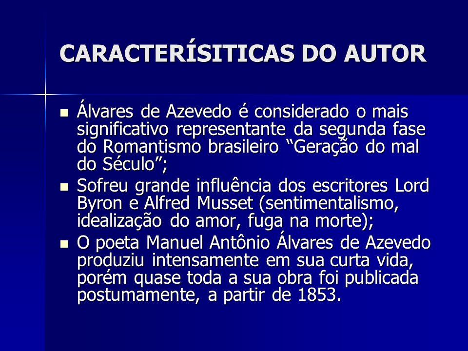 CARACTERÍSITICAS DO AUTOR