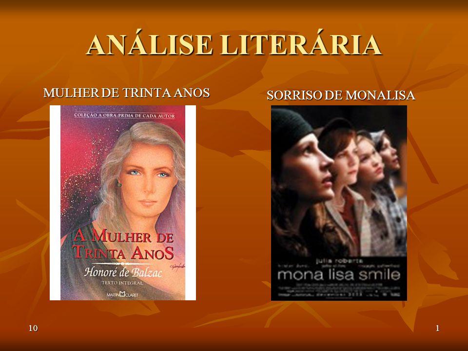 ANÁLISE LITERÁRIA MULHER DE TRINTA ANOS SORRISO DE MONALISA 10