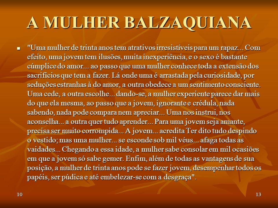 A MULHER BALZAQUIANA