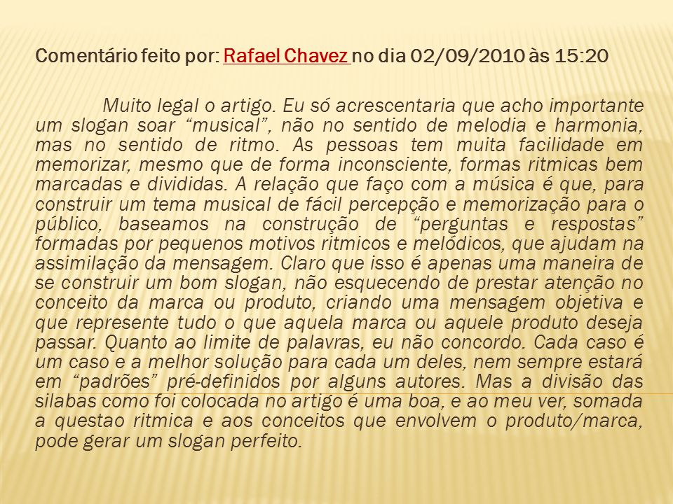 Comentário feito por: Rafael Chavez no dia 02/09/2010 às 15:20