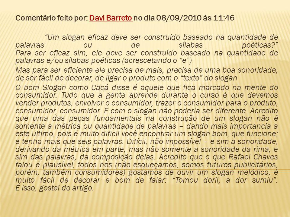 Comentário feito por: Davi Barreto no dia 08/09/2010 às 11:46