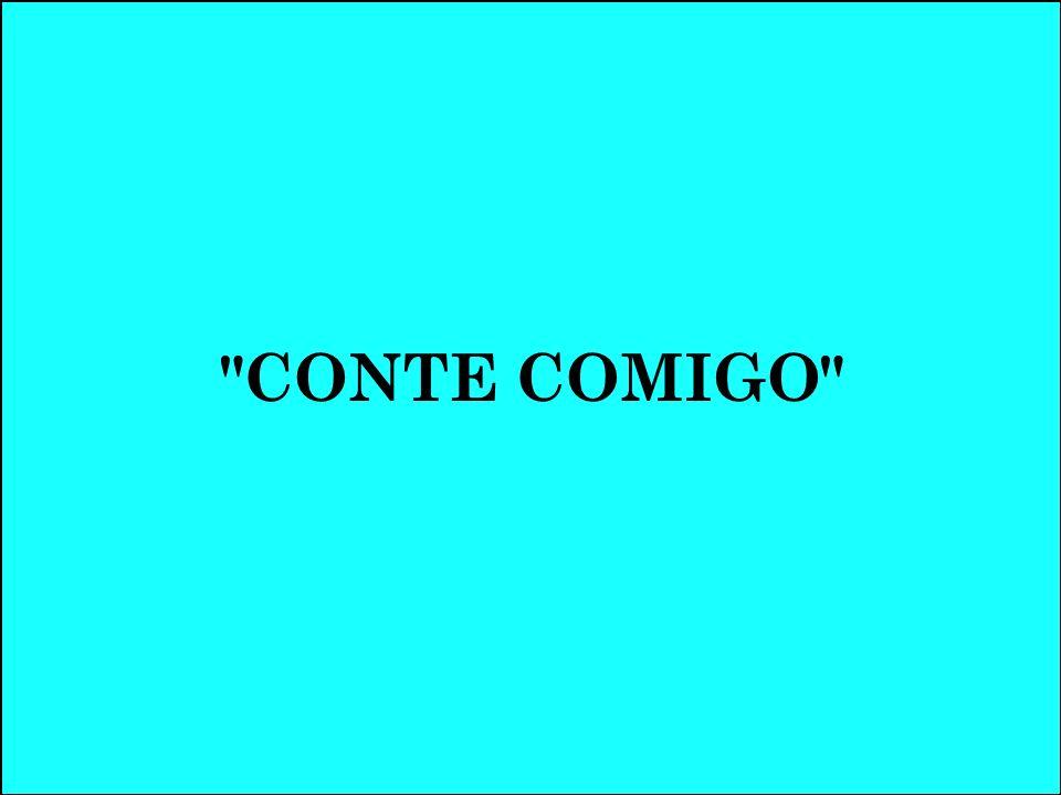 CONTE COMIGO
