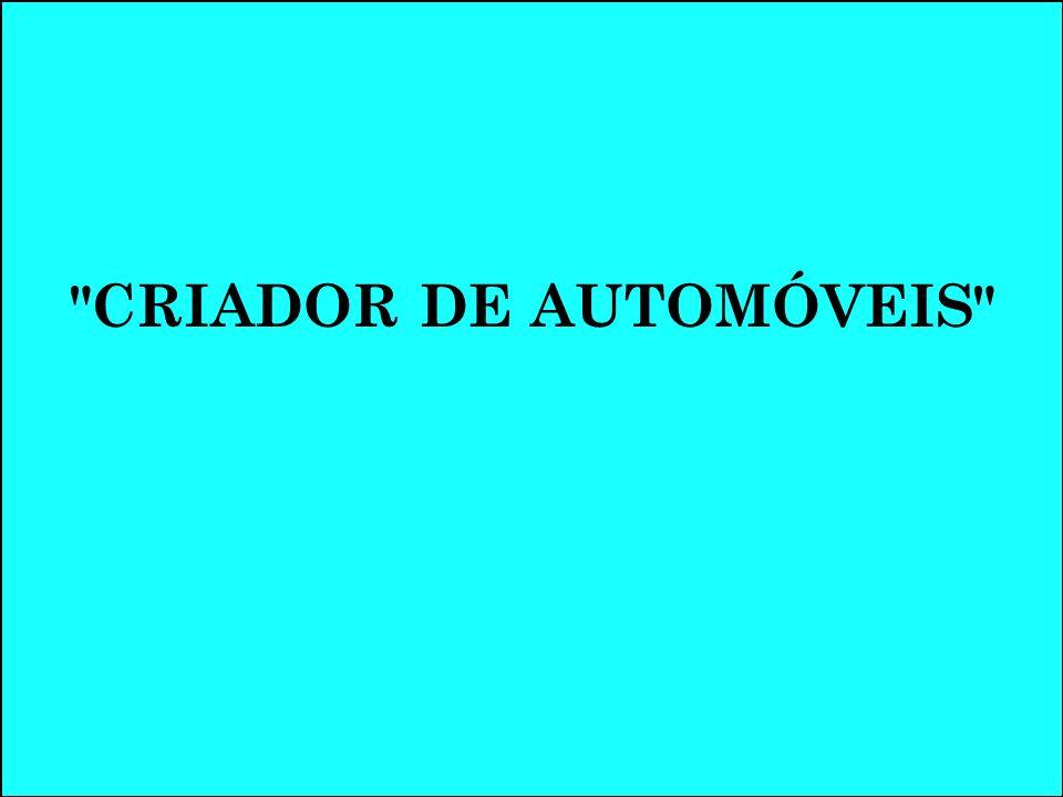 CRIADOR DE AUTOMÓVEIS