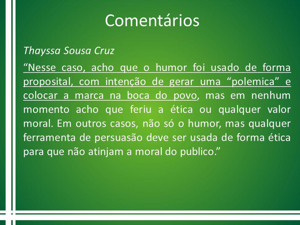 Comentários Thayssa Sousa Cruz