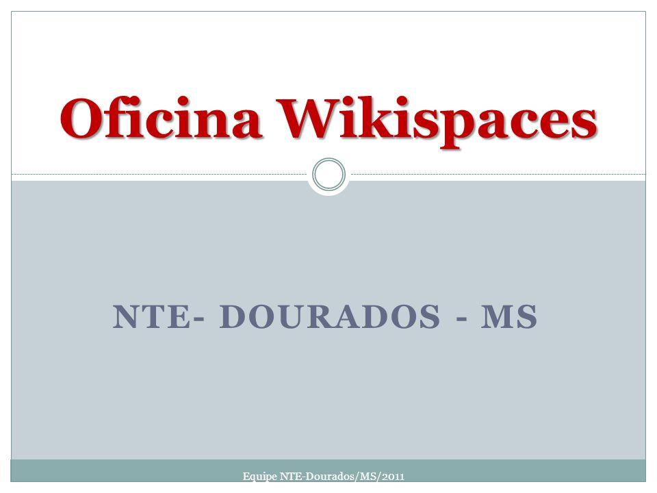 Equipe NTE-Dourados/MS/2011