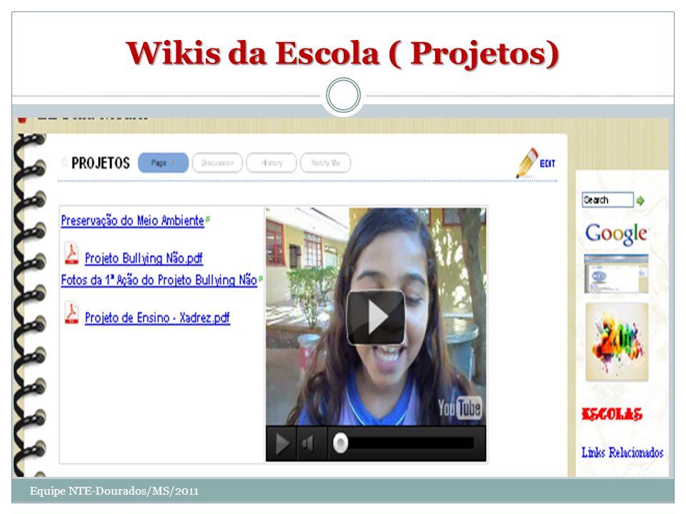 Wikis da Escola ( Projetos)