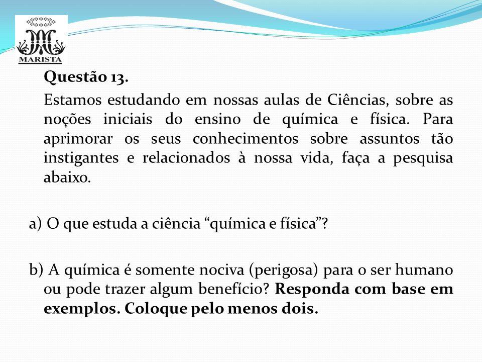 Questão 13.