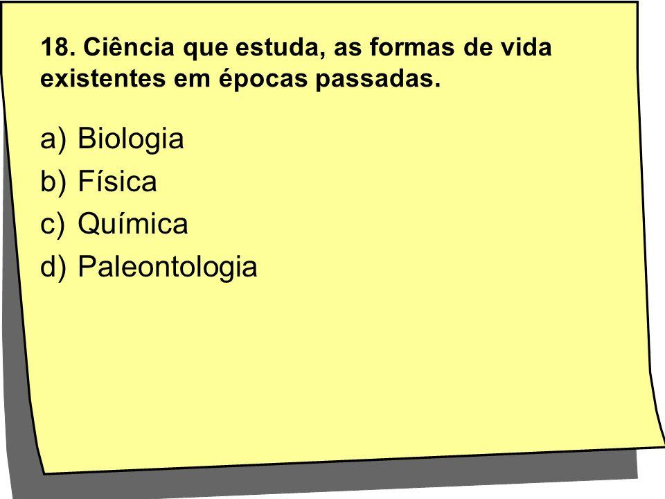 Biologia Física Química Paleontologia