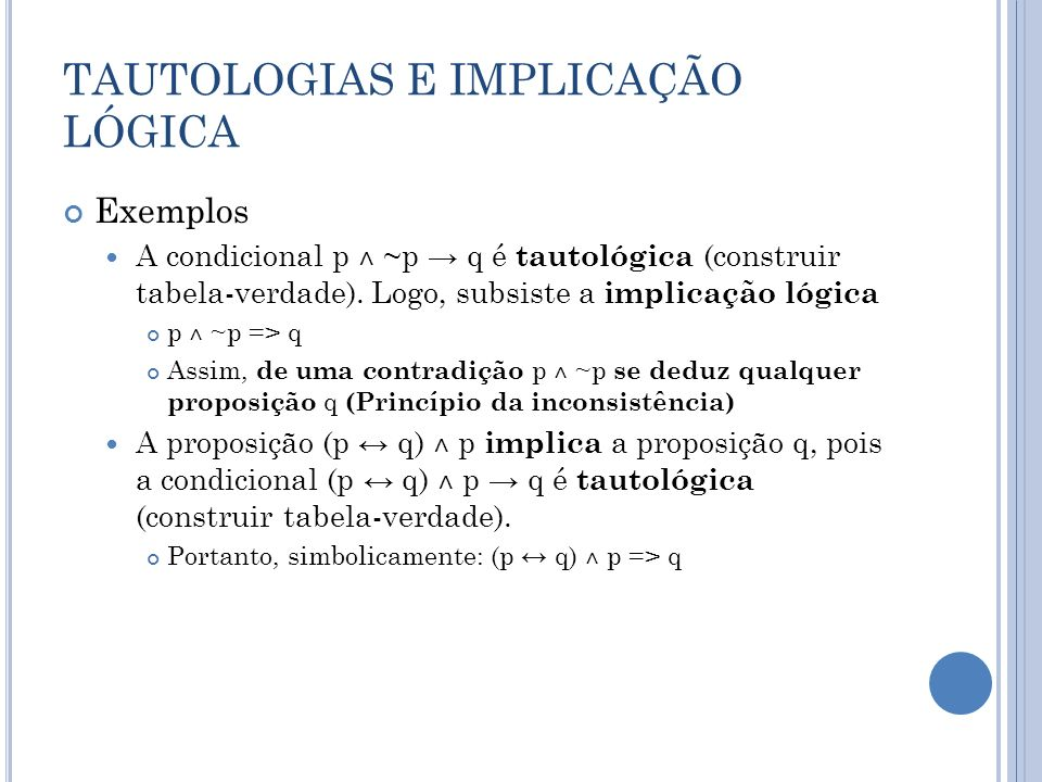 TAUTOLOGIAS E IMPLICAÇÃO LÓGICA