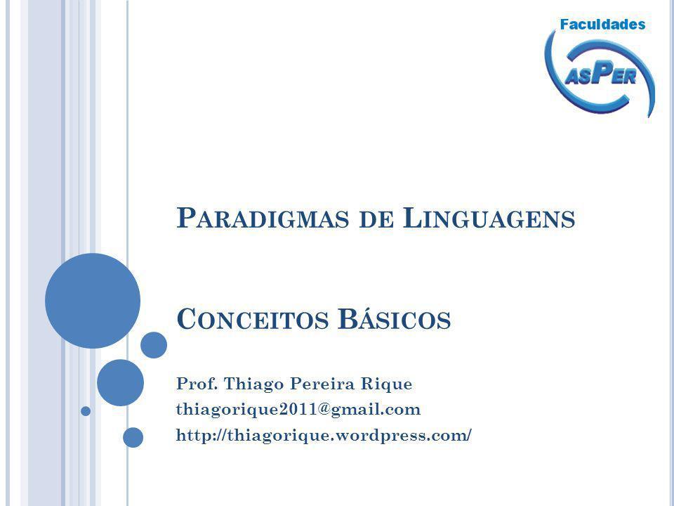 Paradigmas de Linguagens Conceitos Básicos