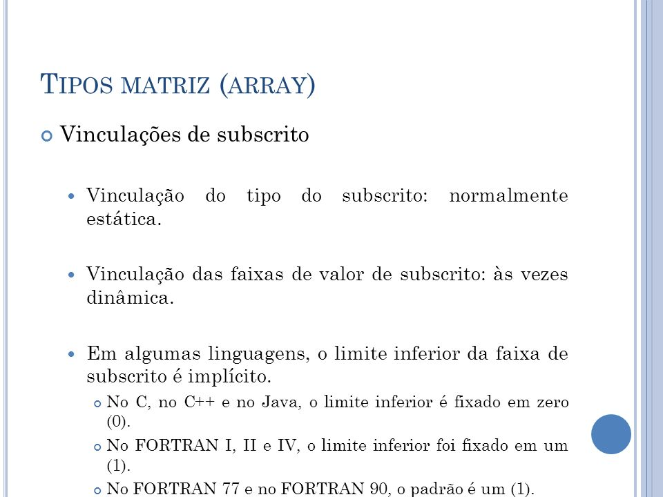 Tipos matriz (array) Vinculações de subscrito