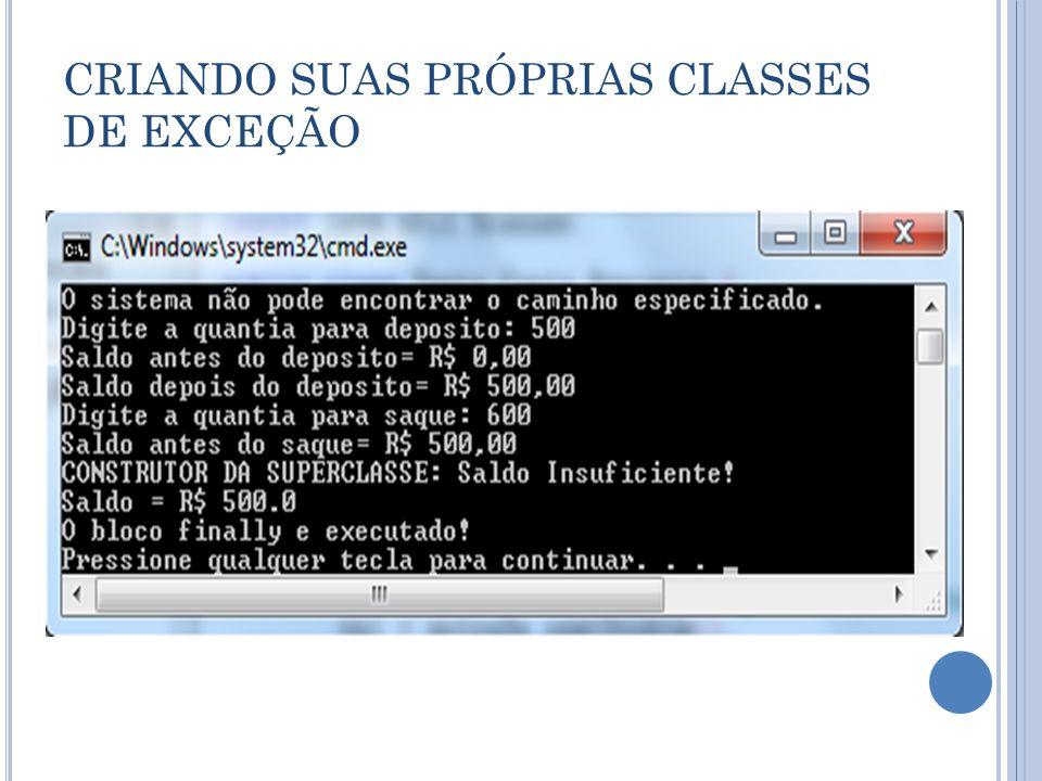CRIANDO SUAS PRÓPRIAS CLASSES DE EXCEÇÃO