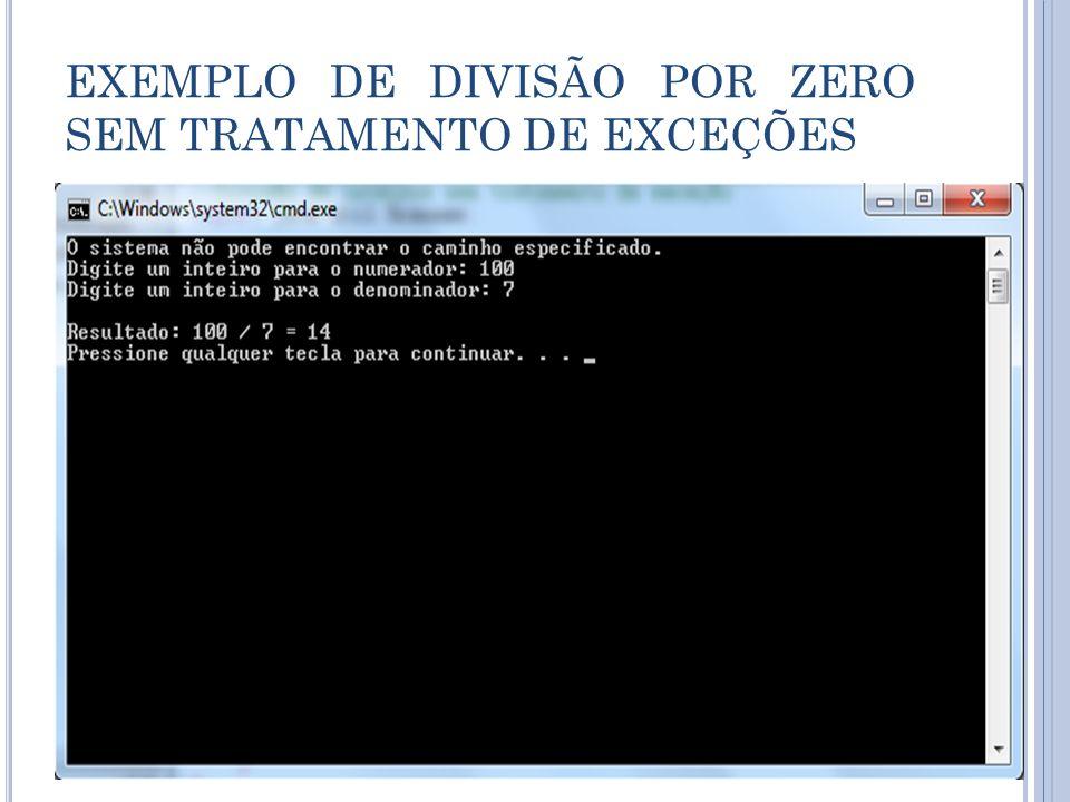 EXEMPLO DE DIVISÃO POR ZERO SEM TRATAMENTO DE EXCEÇÕES