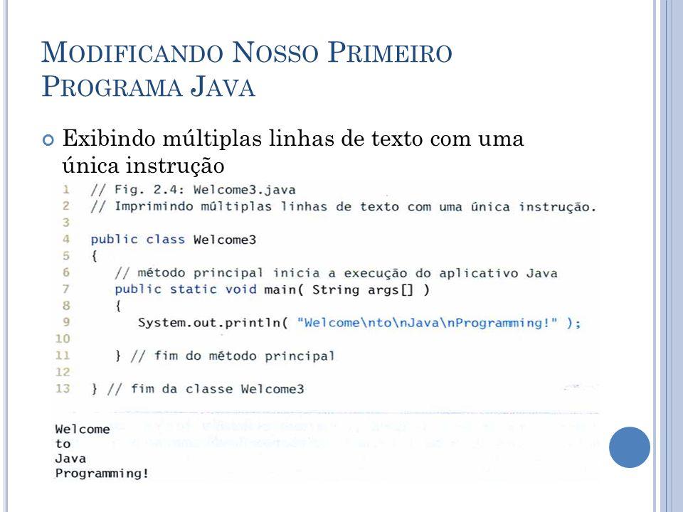 Modificando Nosso Primeiro Programa Java