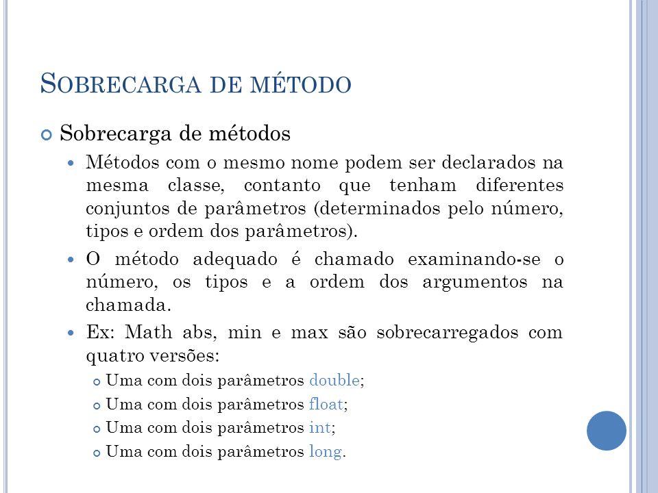 Sobrecarga de método Sobrecarga de métodos