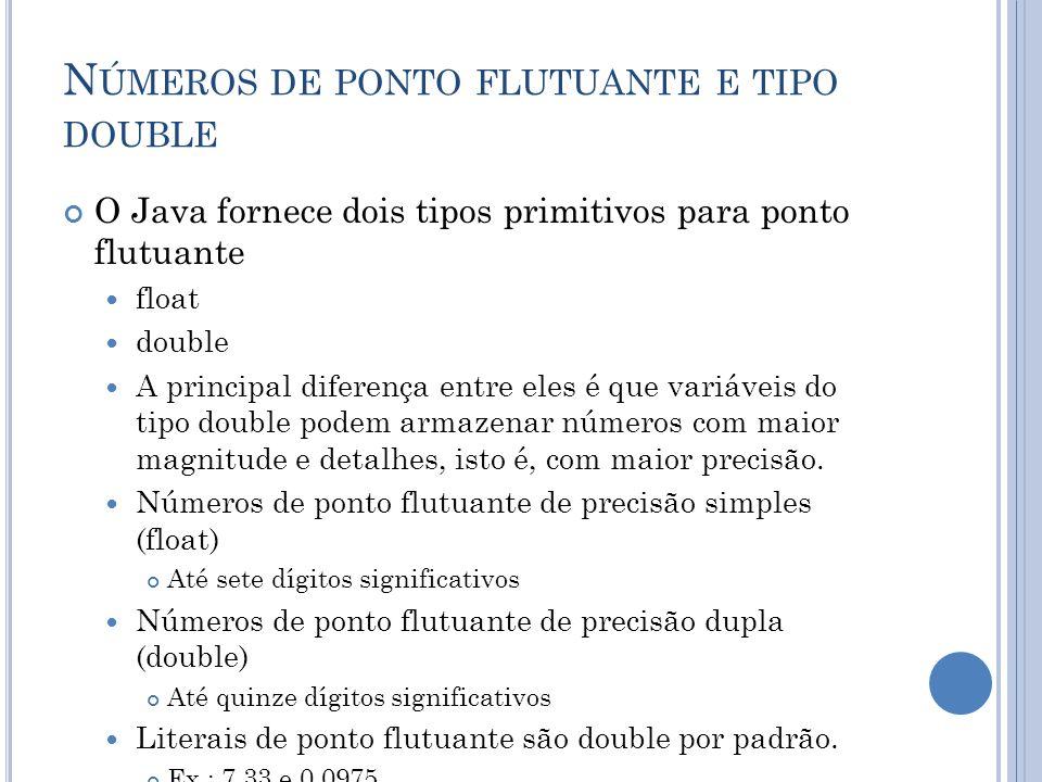Números de ponto flutuante e tipo double